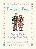 Family Bond Inspiring Tips For Creating