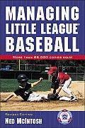 Managing Little League Baseball Revised Edition