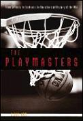 Playmasters From Sellouts To Lockouts An