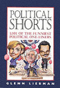 Political Shorts 1001 Of The Funniest