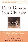 Dont Divorce Your Children