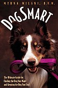 Dogsmart The Ultimate Guide For Finding The