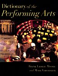 Dictionary Of The Performing Arts