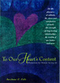 To Our Hearts Content Meditations For Women Turning 50
