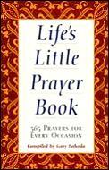 Lifes Little Prayer Book Prayers For
