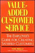 Value Added Customer Service