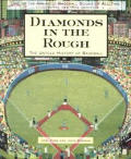Diamonds In The Rough The Untold Histo