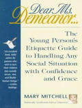 Dear Ms Demeanor The Young Persons Etiqu