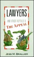 Lawyers & Other Reptiles II The Appeal