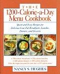 1200 Calorie A Day Menu Cookbook