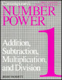 Number Power 1: Addition, Subtraction, Multiplication & Division: The Real World of Adult Math