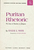 Puritan Rhetoric The Issue Of Emotion In
