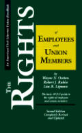 Rights Of Employees & Union Members 2nd Edition