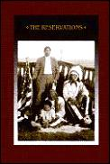 Reservations The American Indians