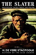 The Slayer and Other Tales from the Pulps