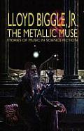 The Metallic Muse
