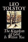 The Kingdom of God Is Within You by Leo Tolstoy, Religion, Philosophy, Theology