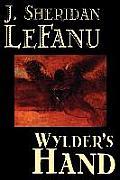 Wylder's Hand by J. Sheridan LeFanu, Fiction, Literary