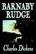 Barnaby Rudge by Charles Dickens, Fiction, Literary