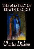 The Mystery of Edwin Drood by Charles Dickens, Fiction, Classics, Literary