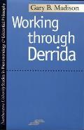 Working Through Derrida