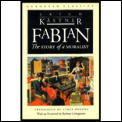 Fabian The Story Of A Moralist