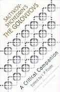 Saltykov-Shchedrin's The Golovlyovs: A Critical Companion