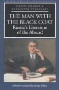 Man with the Black Coat Russias Literature of the Absurd