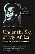 Under the Sky of My Africa: Alexander Pushkin and Blackness