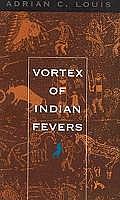 Vortex of Indian Fevers