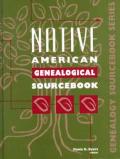 Native American Genealogical Sourcebook 1 (Genealogy Sourcebooks)