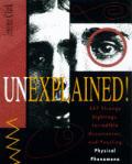Unexplained 347 Strange Sightings Incred
