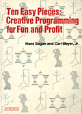 Ten Easy Pieces: Creative Programming for Fun and Profit