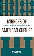 Mirrors of American Culture: Children's Fiction Series in the Twentieth Century