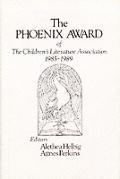 The Phoenix Award of the Children's Literature Association, 1985-1989