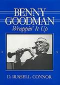 Benny Goodman Wrappin It Up Wrappin It Up