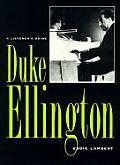 Duke Ellington A Listeners Guide