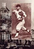 The League That Failed