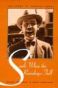 Smile When the Raindrops Fall: The Story of Charley Chase