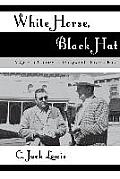 White Horse, Black Hat: A Quarter Century on Hollywood's Poverty Row