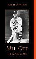 Mel Ott: The Gentle Giant