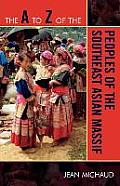 A to Z of the Peoples of the Southeast Asian Massif