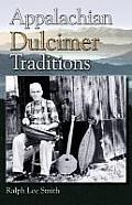 Appalachian Dulcimer Traditions, Second Edition