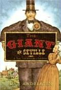 Giant of Seville A Tall Tale Based on a True Story