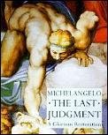 Michelangelo The Last Judgement A Glorious Restoration
