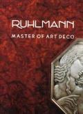 Ruhlmann Master Of Art Deco