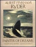Albert Pinkham Ryder Painter Of Dreams