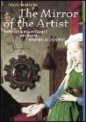 Mirror Of The Artist Northern Renaissance Art in Its Historical Context