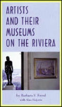 Artists and Their Museums on the Riviera