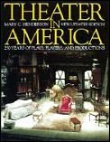 Theater In America 250 Years Of Plays
